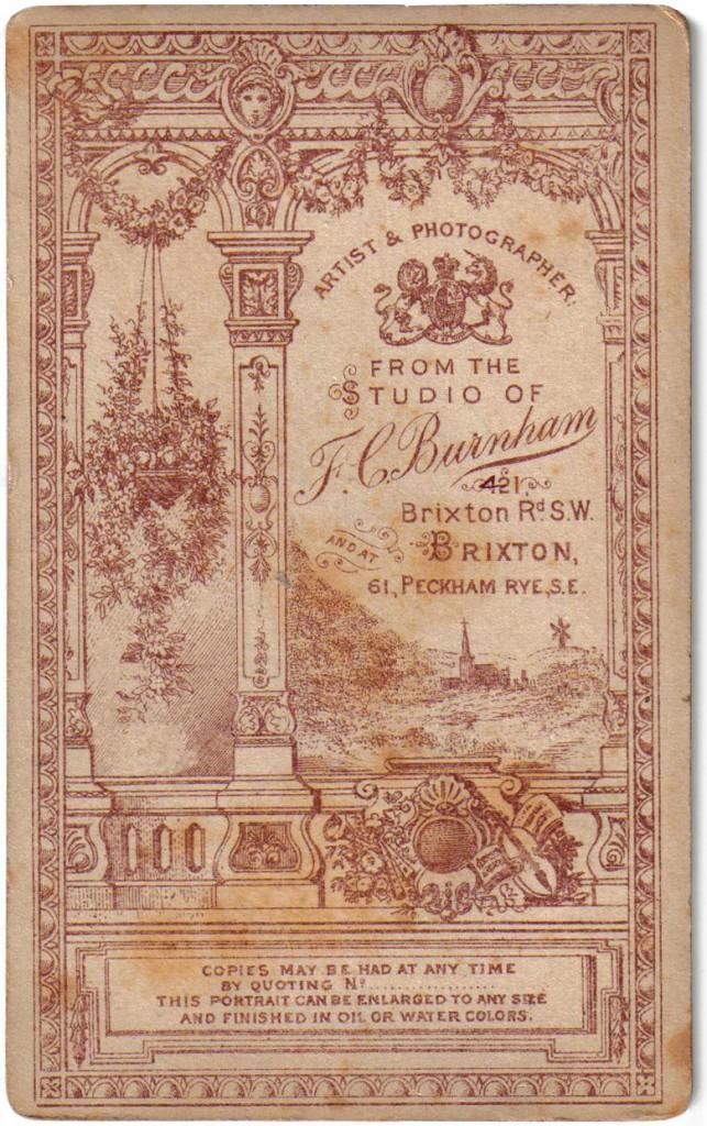 1880 F.C. Burnham Artist & Photographer 421 Brixton Road S.W. Brixton and at 61 Peckham Rye